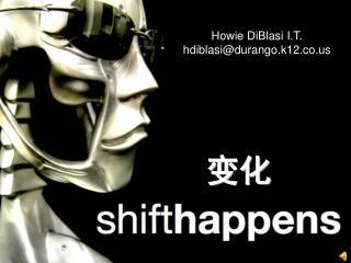 Howie DiBlasi I.T. hdiblasi@durango.k12.co