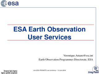 ESA Earth Observation User Services