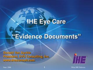 IHE Eye Care �Evidence Documents�