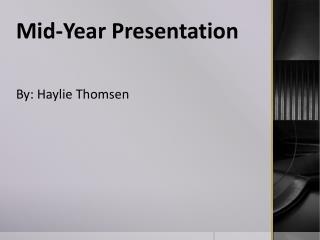 Mid-Year Presentation