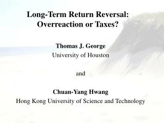 Long-Term Return Reversal: Overreaction or Taxes?
