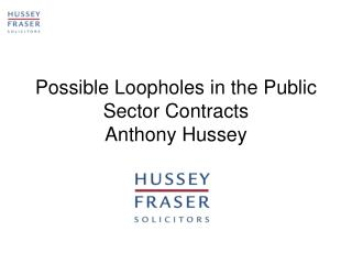 Possible Loopholes in the Public Sector Contracts Anthony Hussey