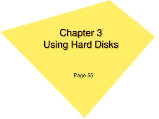 Chapter 3 Using Hard Disks