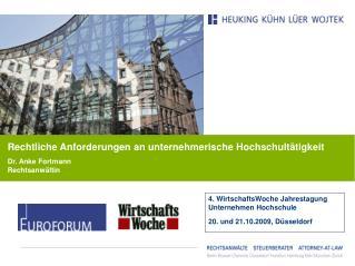 4. WirtschaftsWoche Jahrestagung Unternehmen Hochschule   20. und 21.10.2009, Düsseldorf