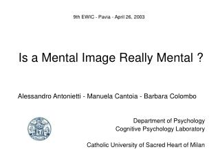 Is a Mental Image Really Mental ?