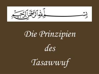 Die Prinzipien  des  Tasawwuf