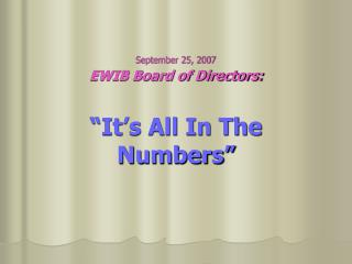 """EWIB Board of Directors: """"It's All In The Numbers"""""""