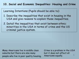 10. Social and Economic Inequalities: Housing and Crime