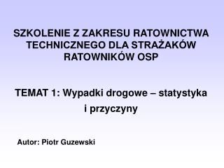 Autor:  Piotr Guzewski