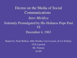 Decree on the Media of Social Communications Inter Mirifica