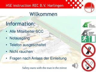 Wilkommen Information: Alle  Mitarbeiter  SCC Notausgang Telefon ausgeschaltet Nicht  rauchen