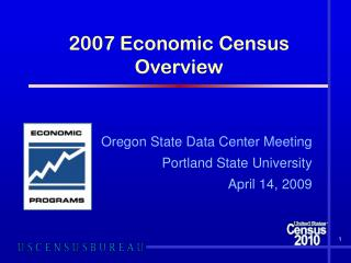 2007 Economic Census Overview