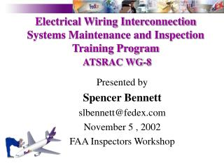 Electrical Wiring Interconnection Systems Maintenance and Inspection Training Program ATSRAC WG-8