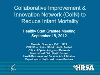 Collaborative Improvement & Innovation Network (CoIN) to Reduce Infant Mortality
