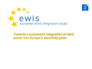 Towards a successful integration of wind power into Europe's electricity grids