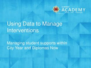 Using Data to Manage Interventions