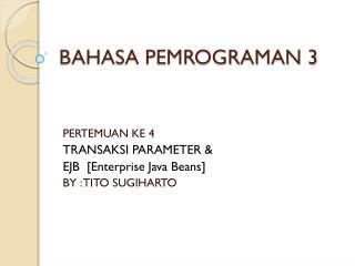BAHASA PEMROGRAMAN 3