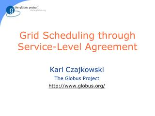 Grid Scheduling through Service-Level Agreement