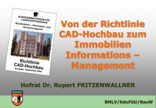 Hofrat Dr. Rupert FRITZENWALLNER
