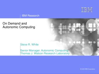 On Demand and Autonomic Computing