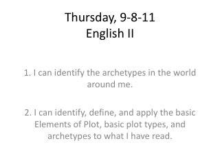 Thursday, 9-8-11 English II