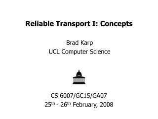 Reliable Transport I: Concepts