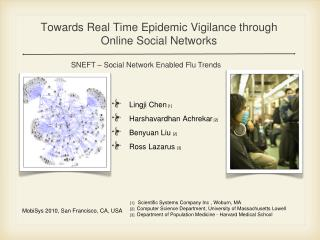 Towards Real Time Epidemic Vigilance through Online Social Networks