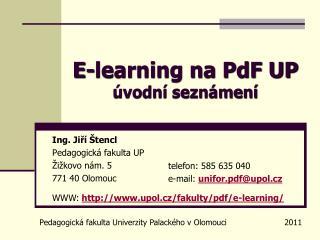 E-learning na PdF UP úvodní seznámení