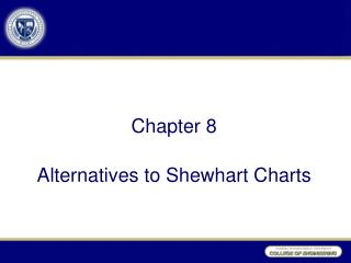 Chapter 8 Alternatives to Shewhart Charts