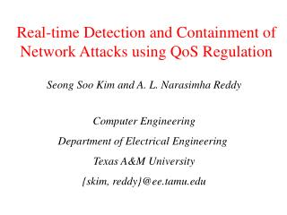 Real-time Detection and Containment of Network Attacks using QoS Regulation