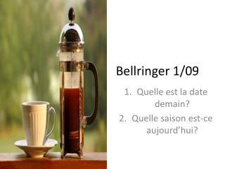 Bellringer 1/09