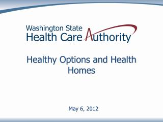 Healthy Options and Health Homes