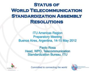 Status of  World Telecommunication Standardization Assembly Resolutions