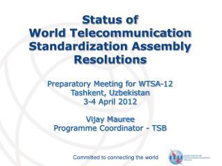 Status of  World Telecommunication Standardization Assembly Resolutions