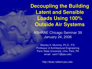Decoupling the Building Latent and Sensible Loads Using 100% Outside Air Systems