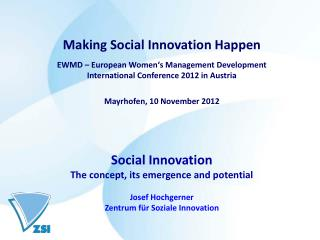 Making Social Innovation Happen EWMD – European Women's Management Development