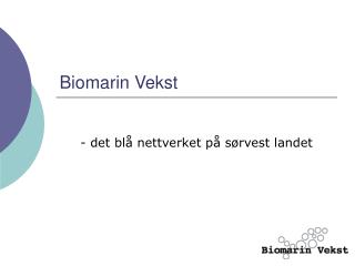 Biomarin Vekst