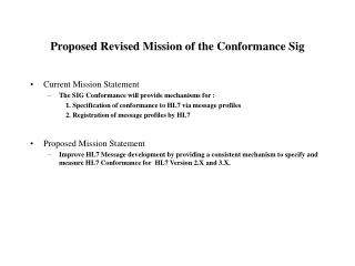 Proposed Revised Mission of the Conformance Sig