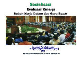 Sosialisasi  Evaluasi Kinerja Beban Kerja Dosen dan Guru Besar  Di Universitas Brawijaya