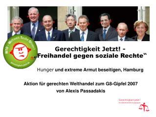 Aktion für gerechten Welthandel zum G8-Gipfel 2007 von Alexis Passadakis