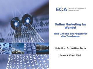 Online Marketing im Wandel Web 2.0 und die Folgen f�r den Tourismus