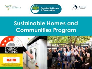 Sustainable Homes and Communities Program