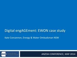 Digital  engAGEment : EWON case study