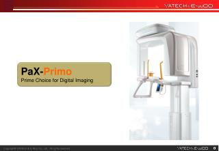 PaX- Primo Prime Choice for Digital Imaging