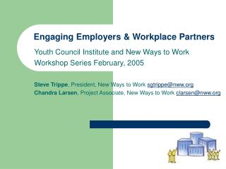 Engaging Employers & Workplace Partners
