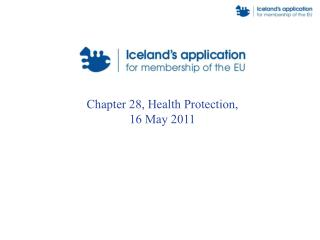Chapter 28, Health Protection, 16 May 2011