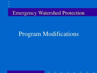 Emergency Watershed Protection