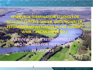OVERVIEW OF THE RESERVE PROCESS AND THE NEED FOR PROTECTION 24 JULY 2014