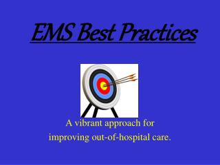 EMS Best Practices