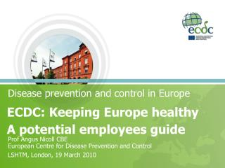 Disease prevention and control in Europe
